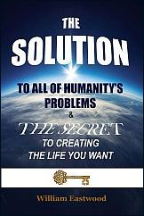 What-are-is-the-best-solutions-answers-to-all-humanitys-war-poverty-crime-problems-CT-Madison-William-Eastwood-162