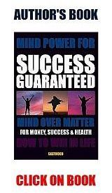 How-do-i-have-my-mind-over-matter-power-to-succeed-get-rich-160