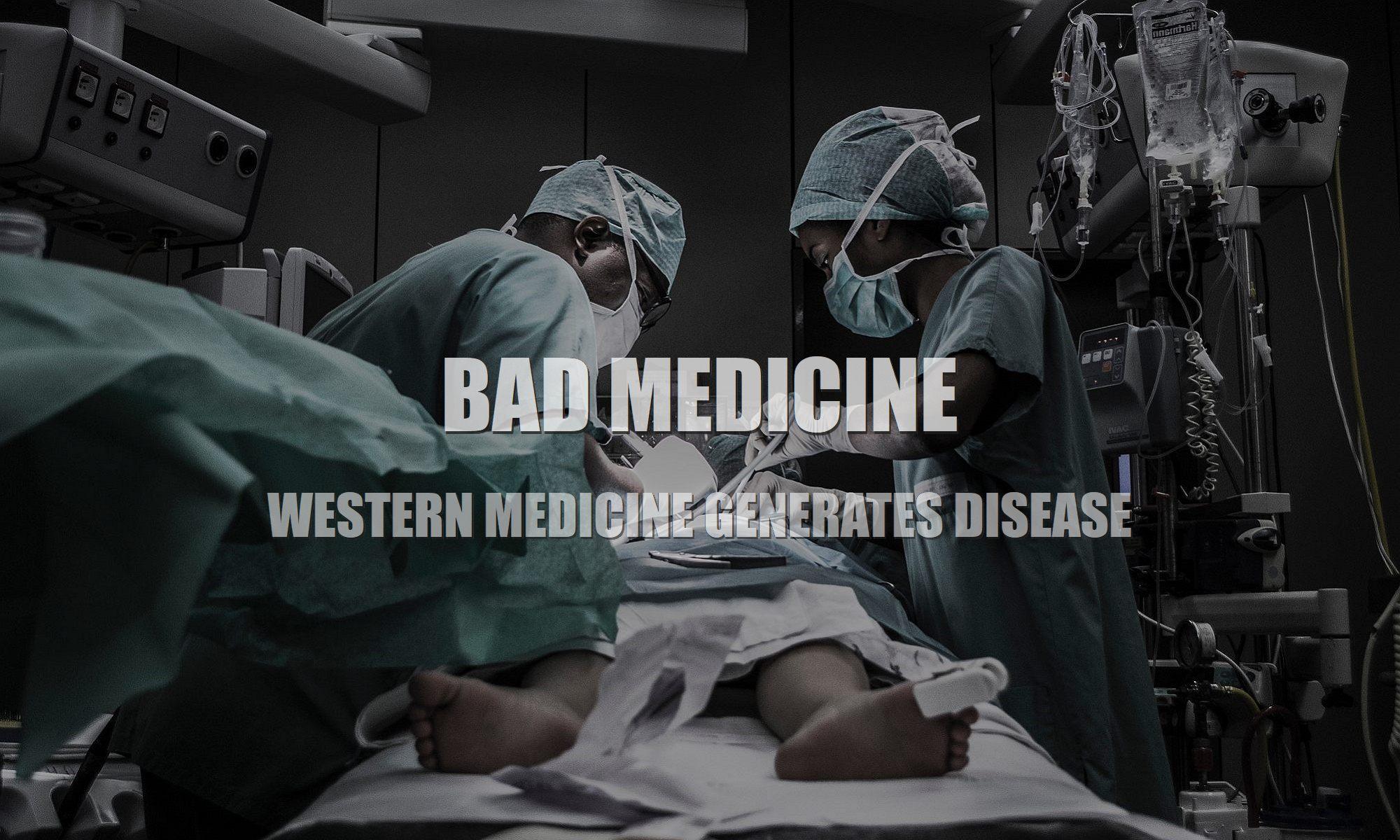 Western-medicine-generates-disease-1a-2000