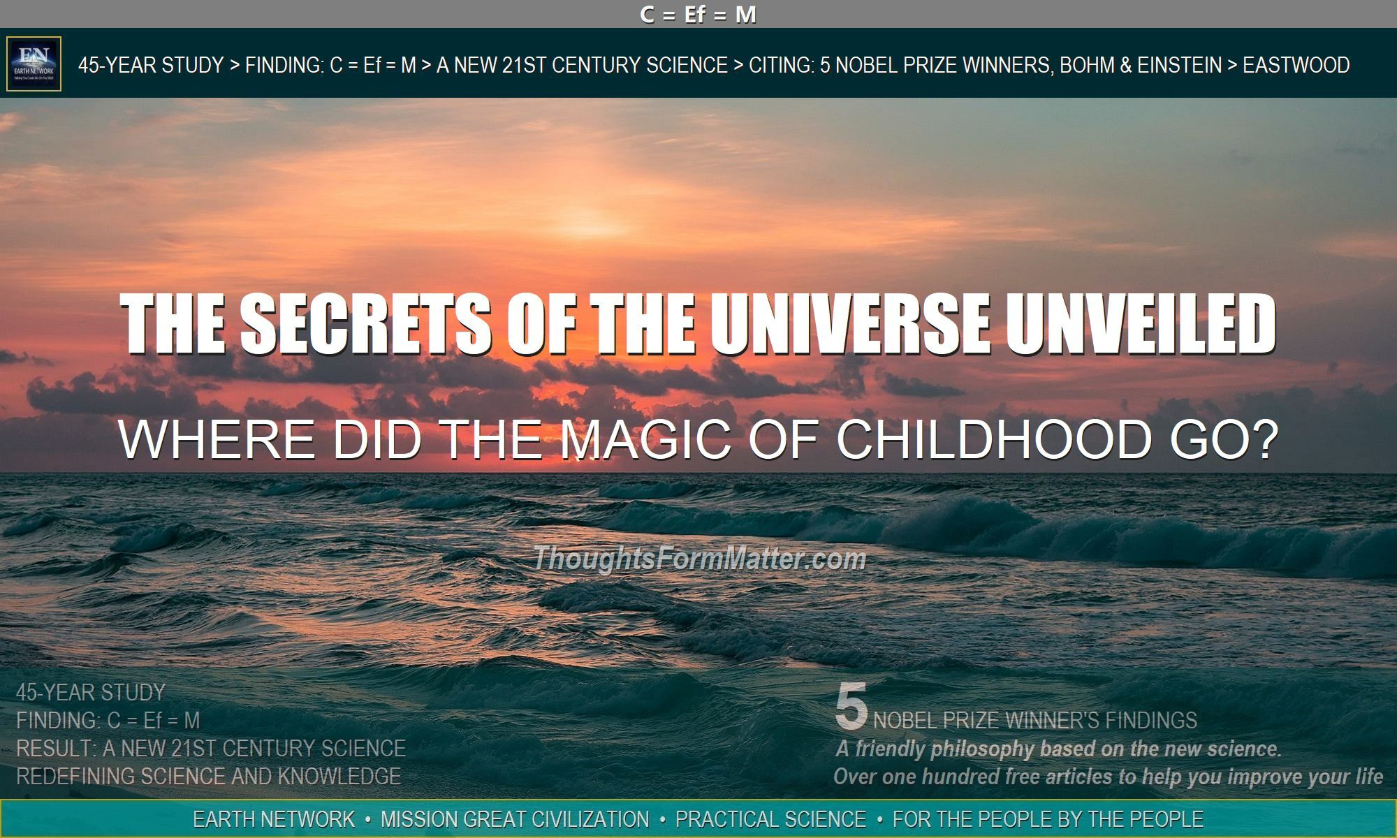 Where did the magic of childhood go? What happened?Secrets of the universe unveiled.