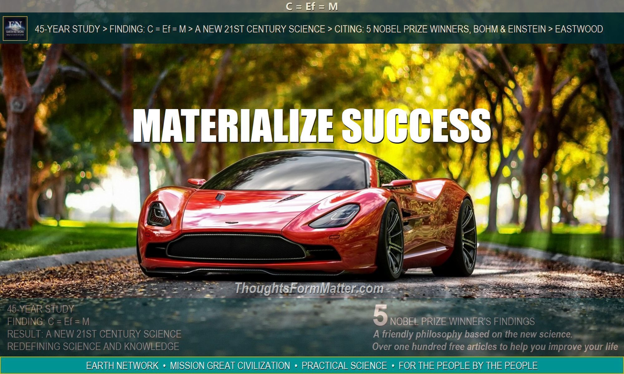 Austin Martin Ferrari is reward for knowing how to materialize success, money and wealth with your thoughts.