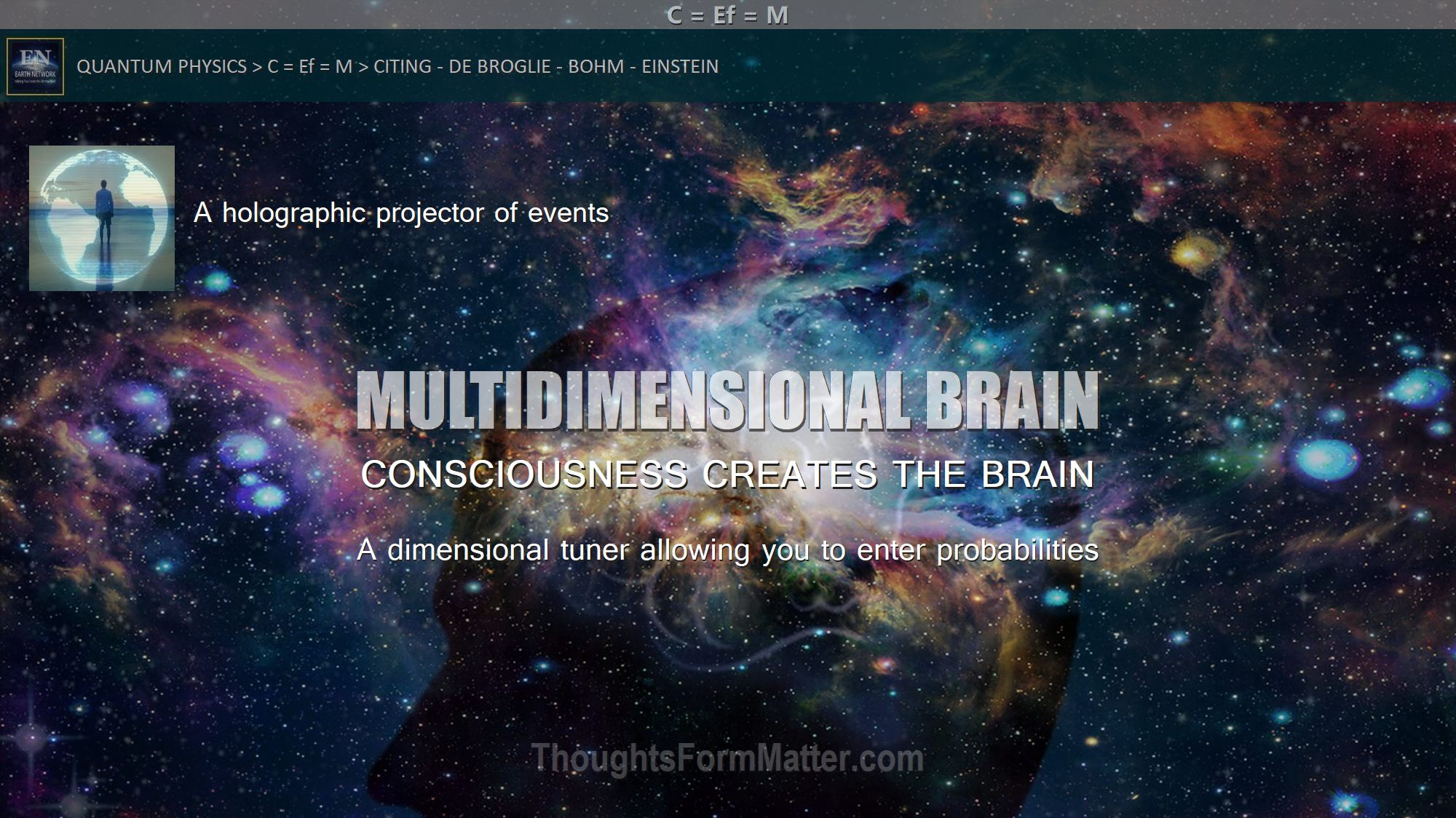 the-brain-does-not-produce-consciousness-thoughts-create-matter-life