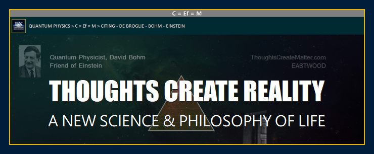 Learn how Eastwood philosophy of life merges with a new science by Einstein's colleague, David Bohm's science Thoughts create matter Universal flux.