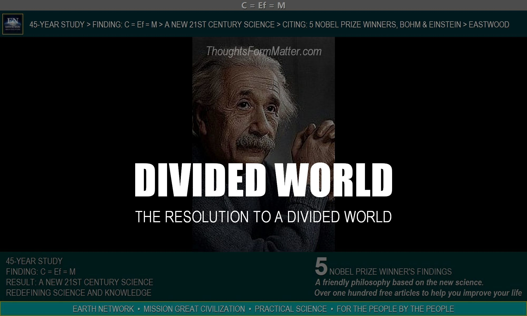 Einstein and Eastwood offer solution to a divided world. Why Americans, politicians and the people of the world are in disagreement and the resolution to arguments.