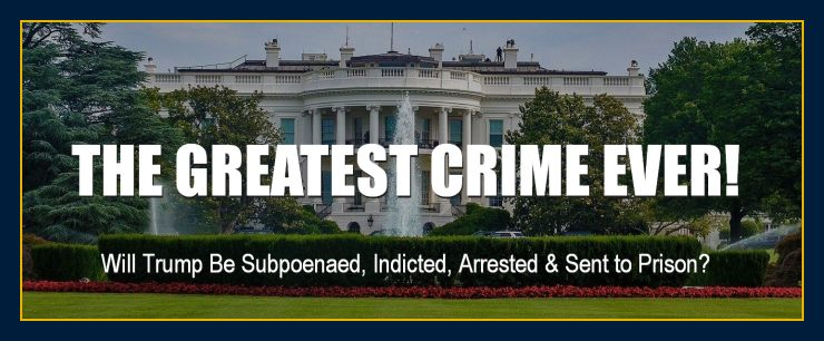 Whitehouse: Trump will be subpoenaed, indicted, arrested and set to prison. Learn of the number one problem in the world today.