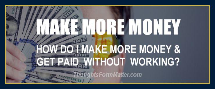 do-can-i-make-money-how-can-do-i-get-paid-no-work